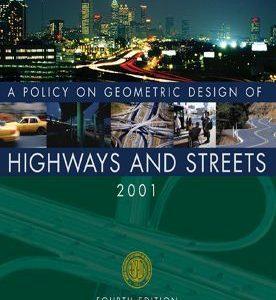 طرح هندسی برای بزرگراه ها و جاده ها آشتو 2001