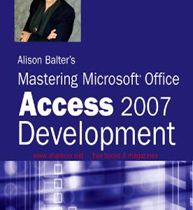 استاد شدن در توسعه نرم افزار اکسس 2007